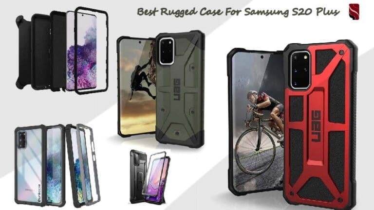 Best Rugged Case For Samsung S20 Plus | Give premium look